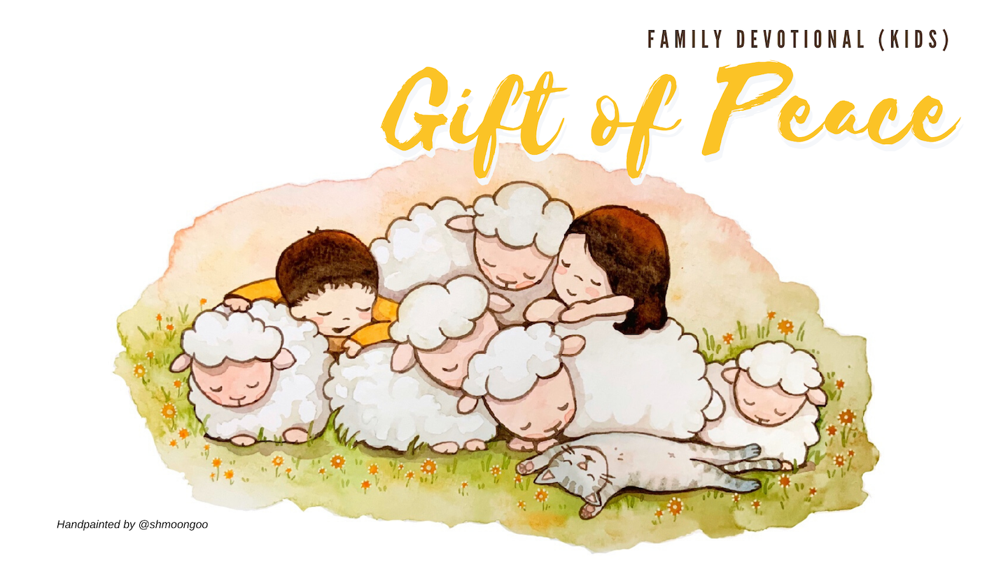 Gift of Peace Family Devo